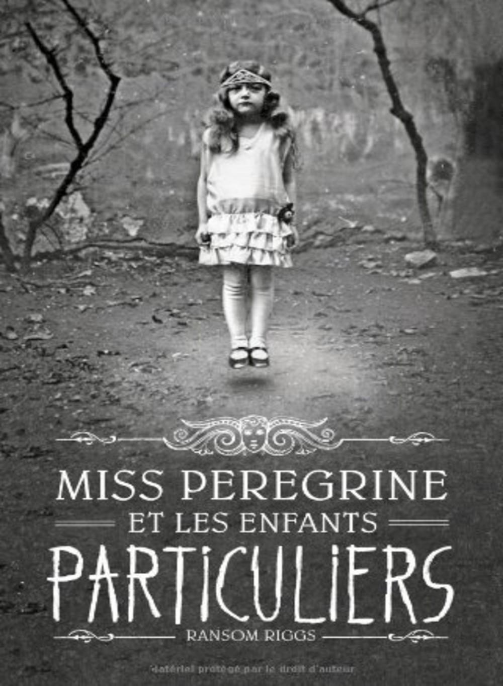 Miss_Peregrine_et_les_Enfants_particuliers_tome_1